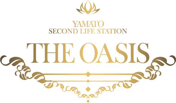 THE OASIS : YAMATO SECOND LIFE STATION